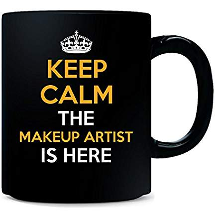 Keep Calm the MUA is here